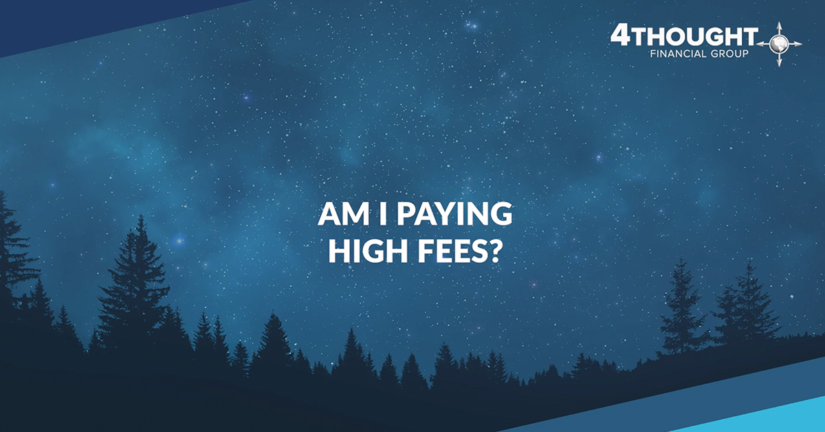 Financial Planning Idea for the Day: Am I Paying High Investment Fees?