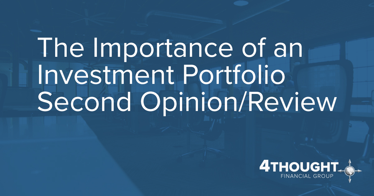 The Importance of an Investment Portfolio Second Opinion/Review
