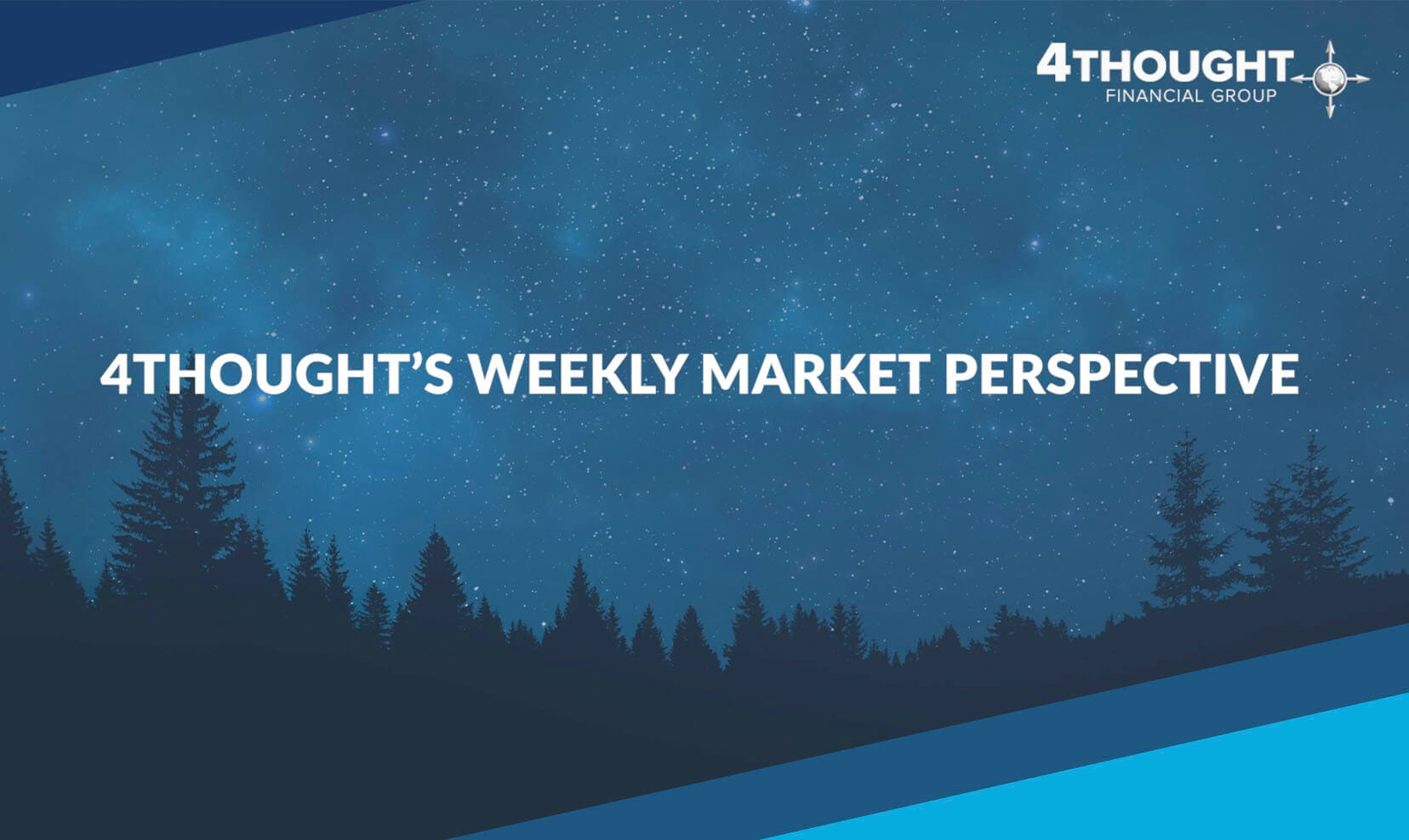 4Thought's Weekly Market Perspective: 8/4/2020