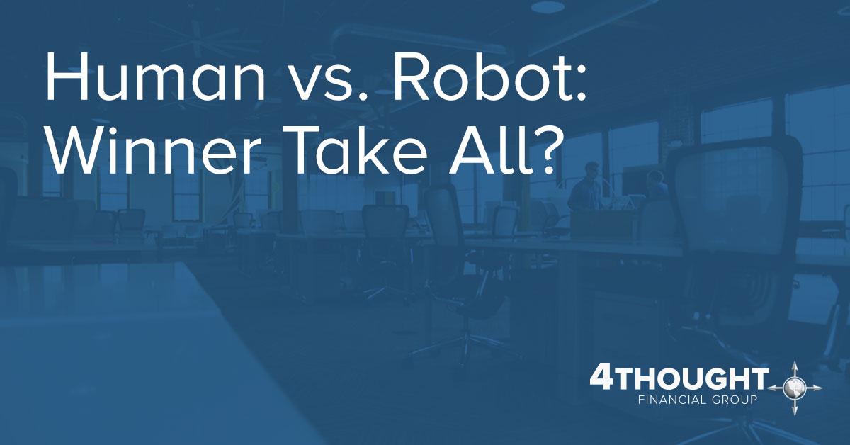 Human vs. Robot: Winner Take All?