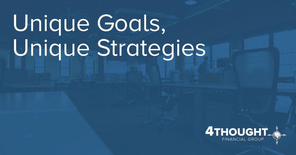 Unique Goals, Unique Strategies