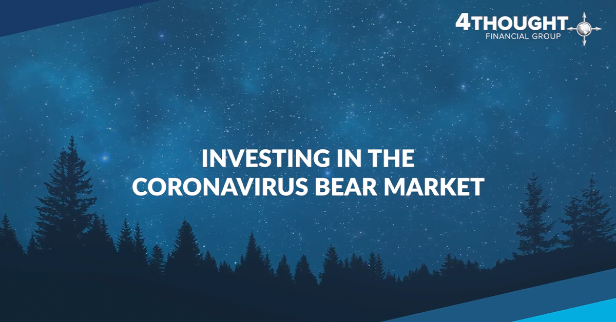 Investing in the Coronavirus Bear Market
