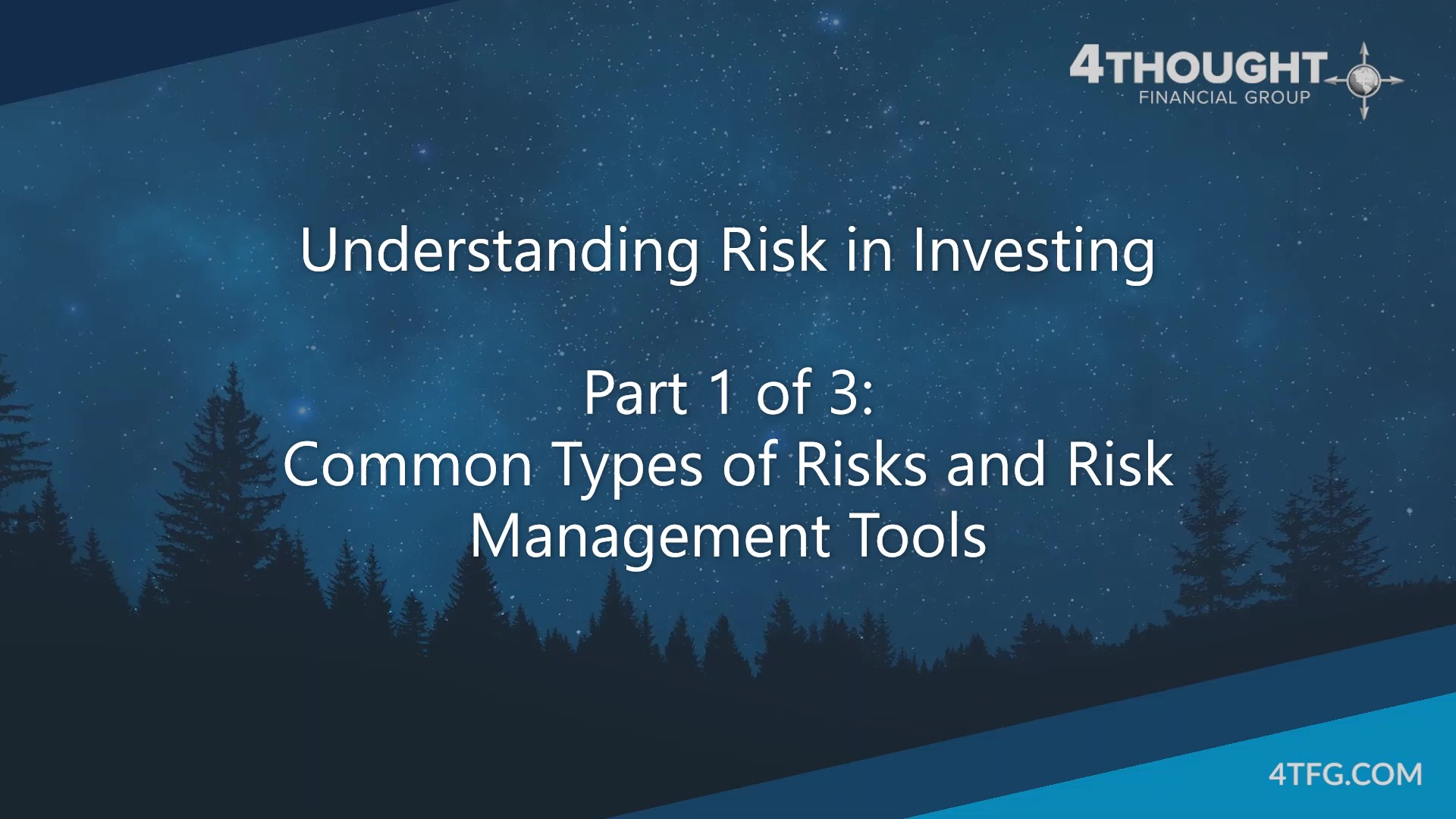 Understanding Risk in Investing - Part 1 - Common Types of Risk and Risk Management Tools